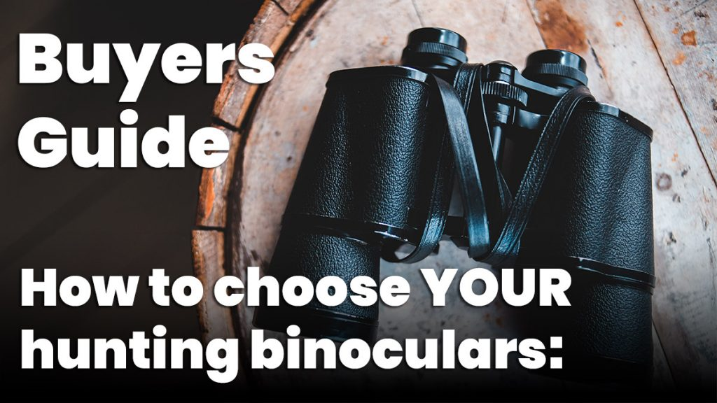The Best Binoculars for Hunting - Buyers Guide