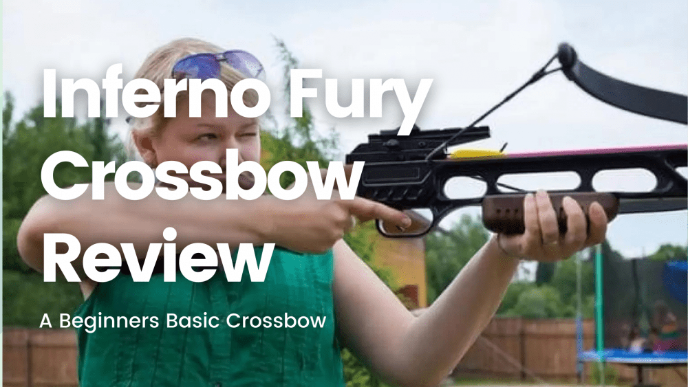 Inferno Fury Crossbow Review